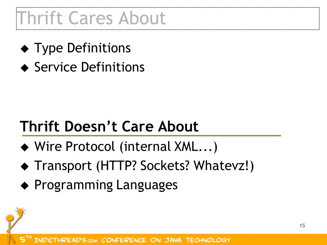 Thrift Cares About Thrift Doesn't Care About Type Definitions