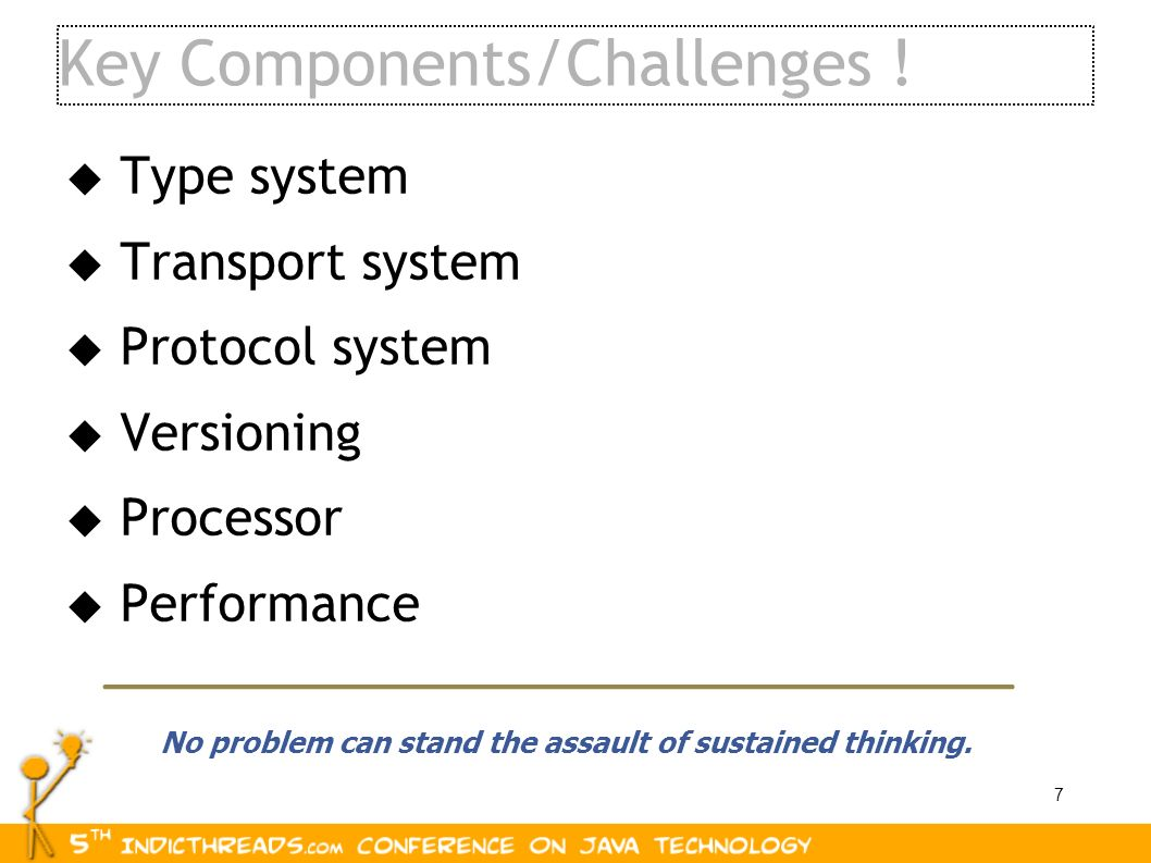Key Components/Challenges !