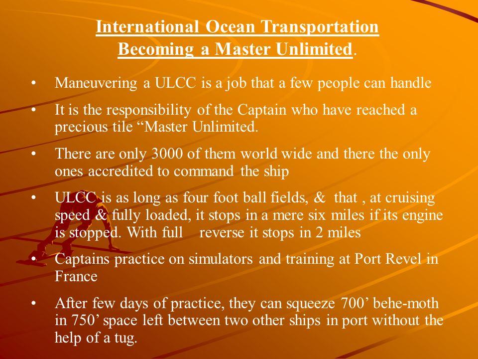 International Ocean Transportation Becoming a Master Unlimited.