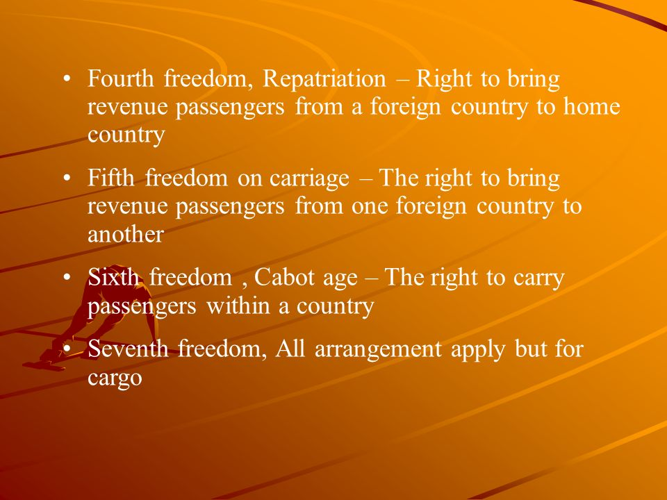 Fourth freedom, Repatriation – Right to bring revenue passengers from a foreign country to home country