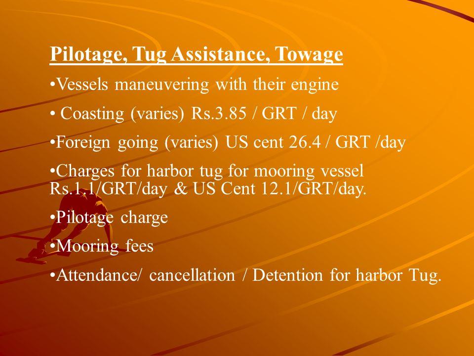 Pilotage, Tug Assistance, Towage