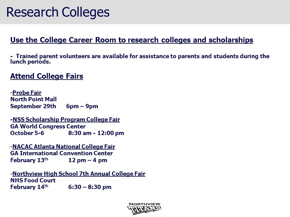 Research CollegesUse the College Career Room to research colleges and scholarships.