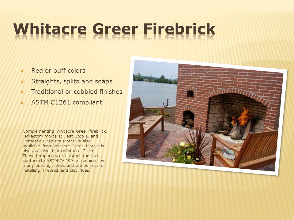 Whitacre Greer Firebrick