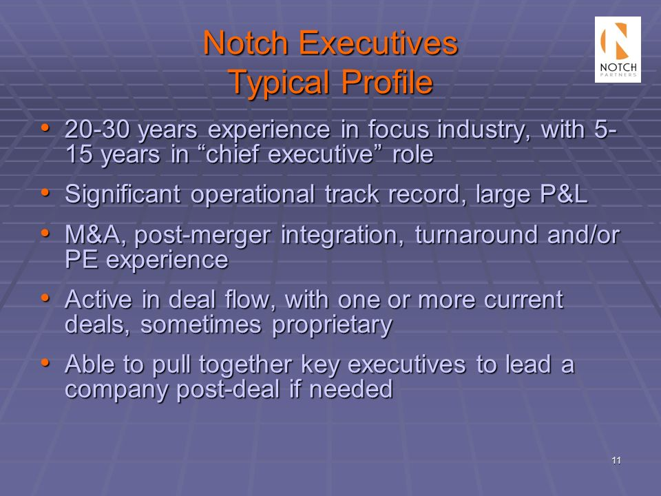 Notch Executives Typical Profile