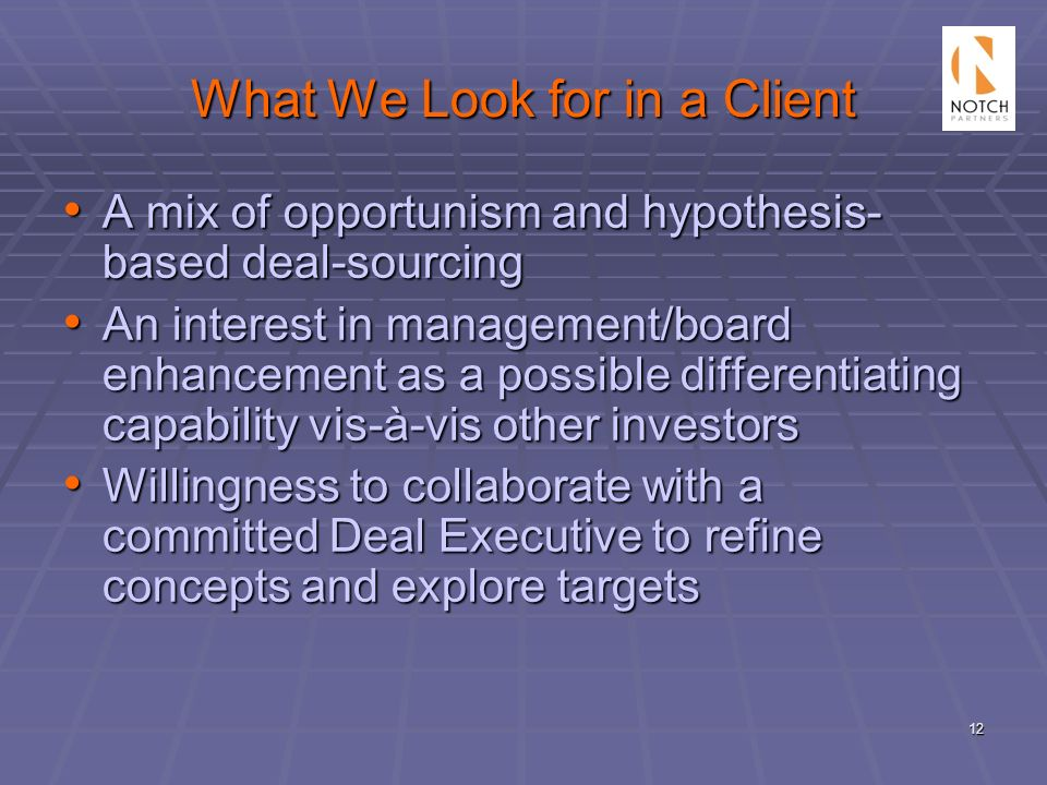 What We Look for in a Client