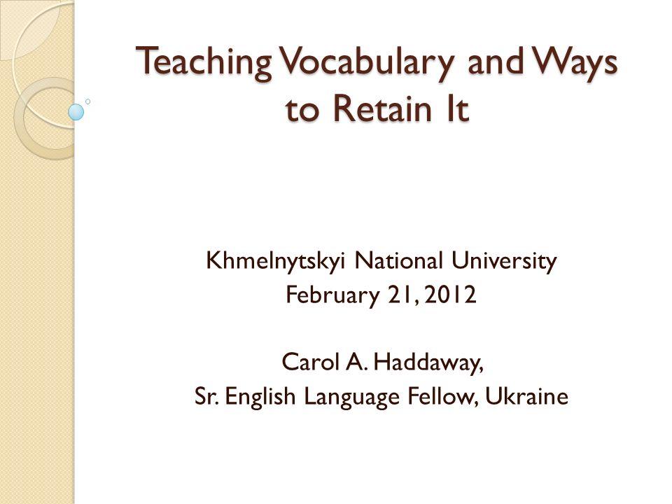 Teaching Vocabulary and Ways to Retain It
