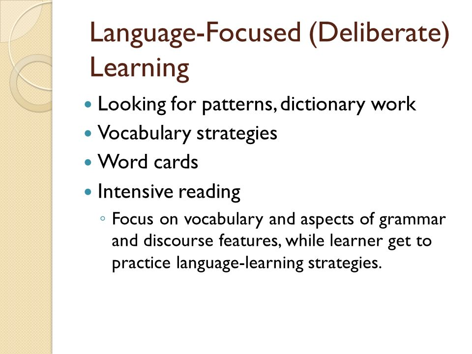 Language-Focused (Deliberate) Learning