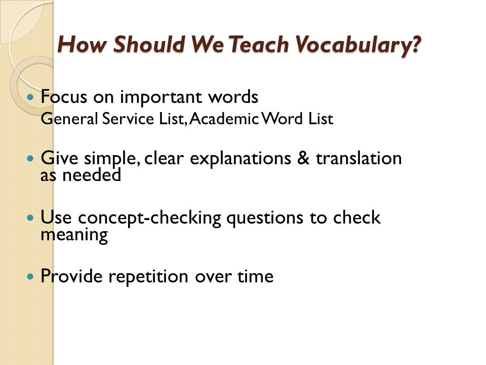 How Should We Teach Vocabulary