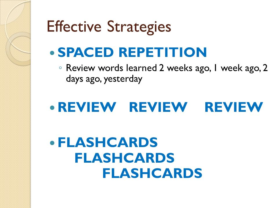 Effective Strategies REVIEW REVIEW REVIEW