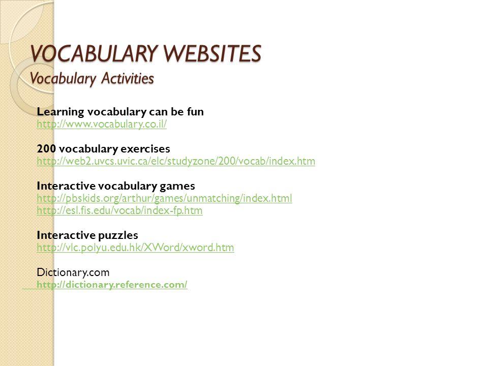 VOCABULARY WEBSITES Vocabulary Activities