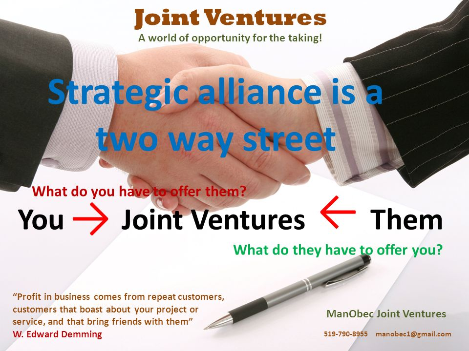 A world of opportunity for the taking! Strategic alliance is a