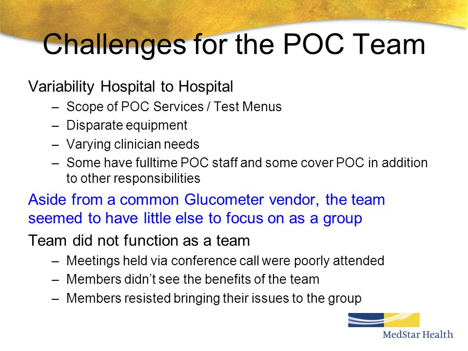 Challenges for the POC Team