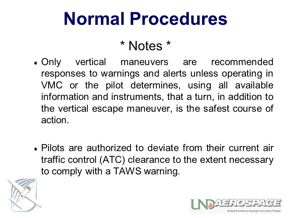 Normal Procedures * Notes *