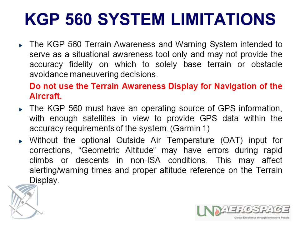 KGP 560 SYSTEM LIMITATIONS