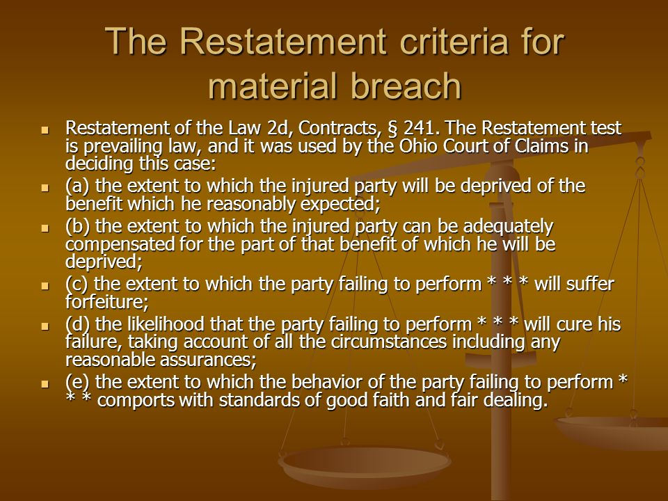 The Restatement criteria for material breach