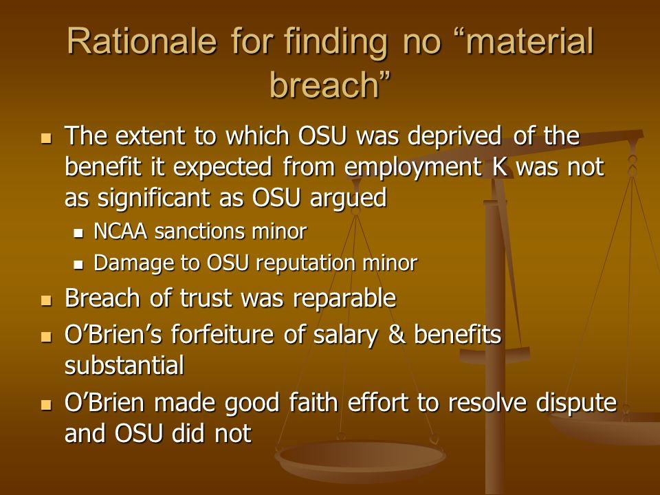 Rationale for finding no material breach