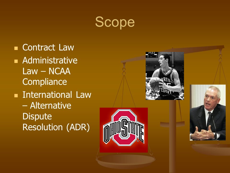 Scope Contract Law Administrative Law – NCAA Compliance