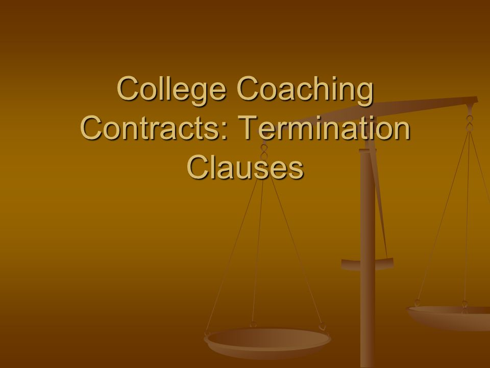 College Coaching Contracts: Termination Clauses