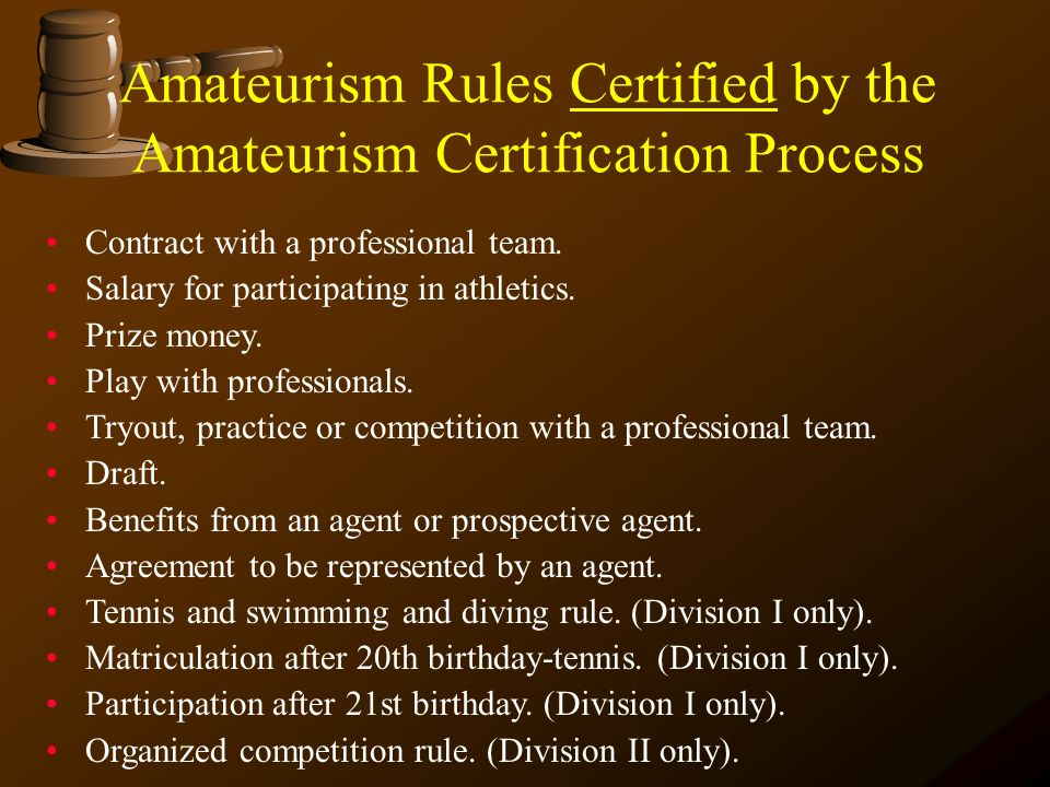 Amateurism Rules Certified by the Amateurism Certification Process
