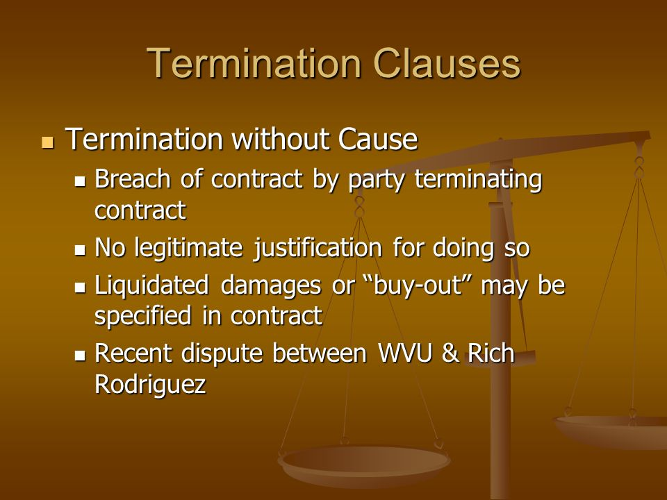 Termination Clauses Termination without Cause