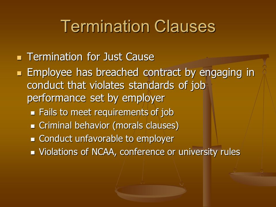 Termination Clauses Termination for Just Cause
