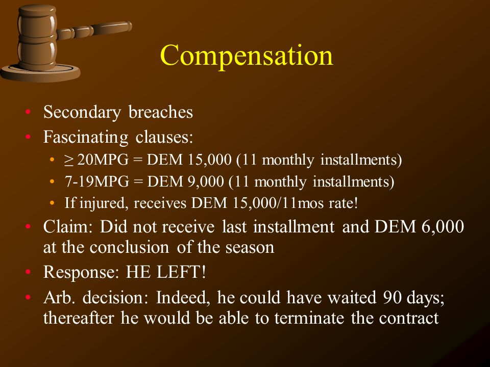 Compensation Secondary breaches Fascinating clauses: