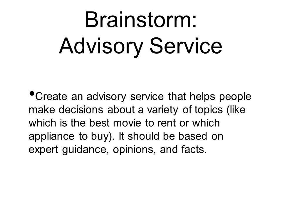Brainstorm: Advisory Service