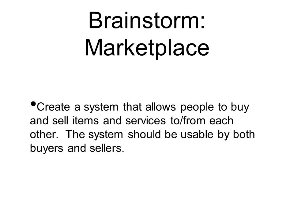 Brainstorm: Marketplace