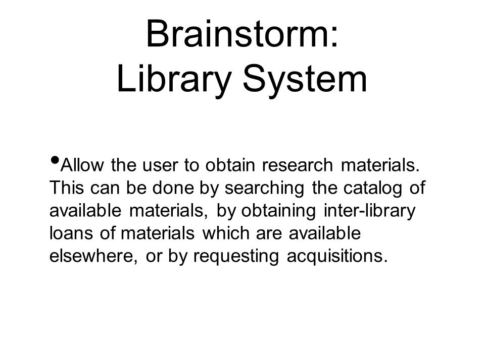 Brainstorm: Library System