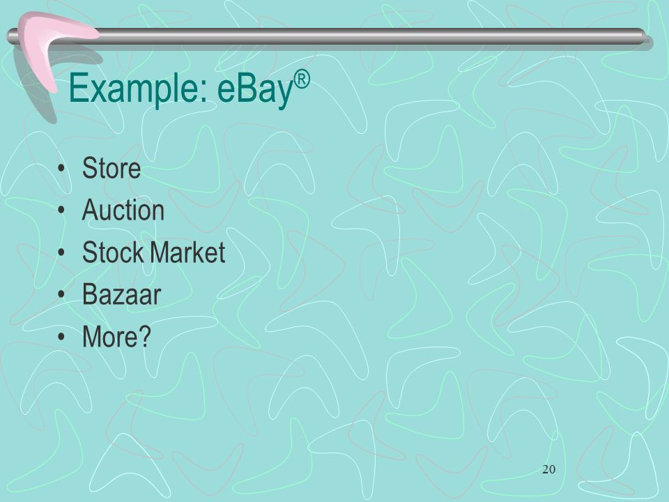 Example: eBay® Store Auction Stock Market Bazaar More 20