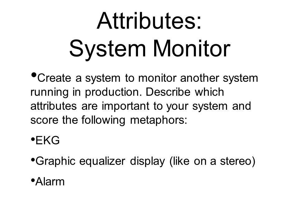 Attributes: System Monitor
