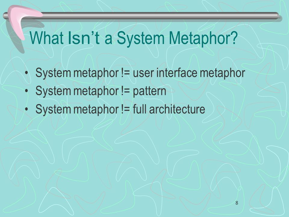 What Isn't a System Metaphor