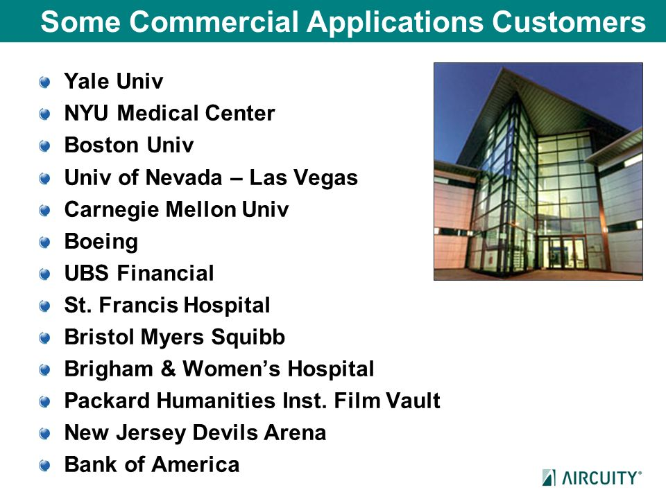 Some Commercial Applications Customers