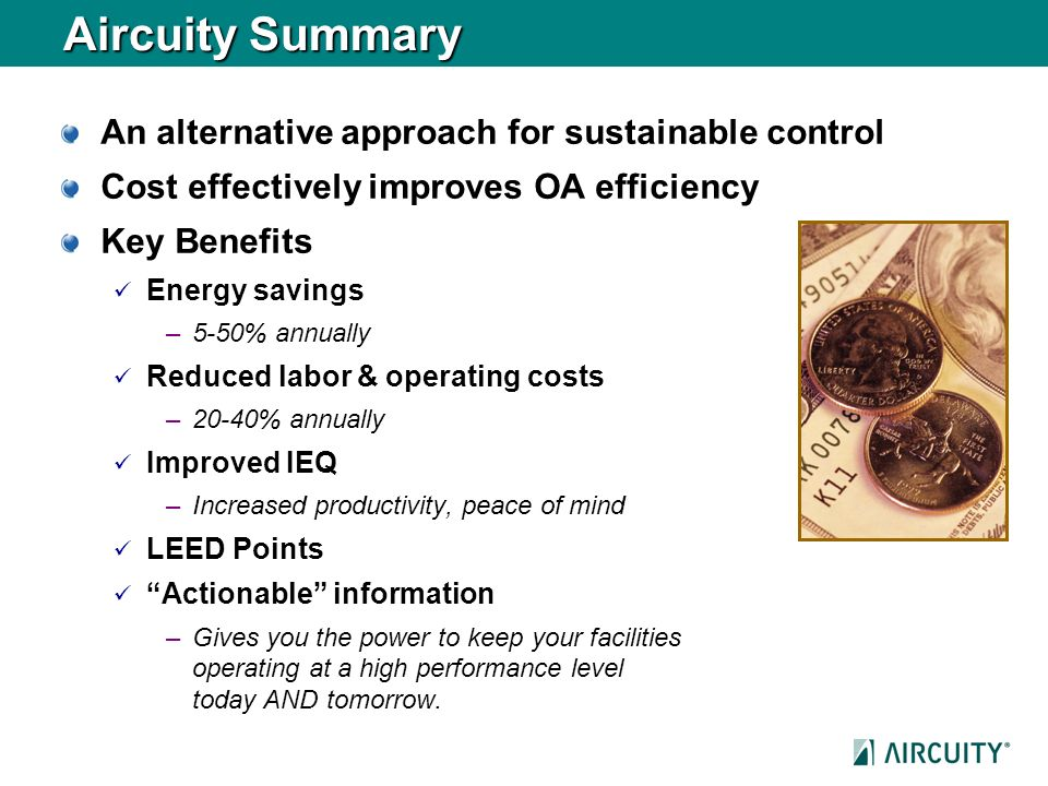 Aircuity Summary An alternative approach for sustainable control