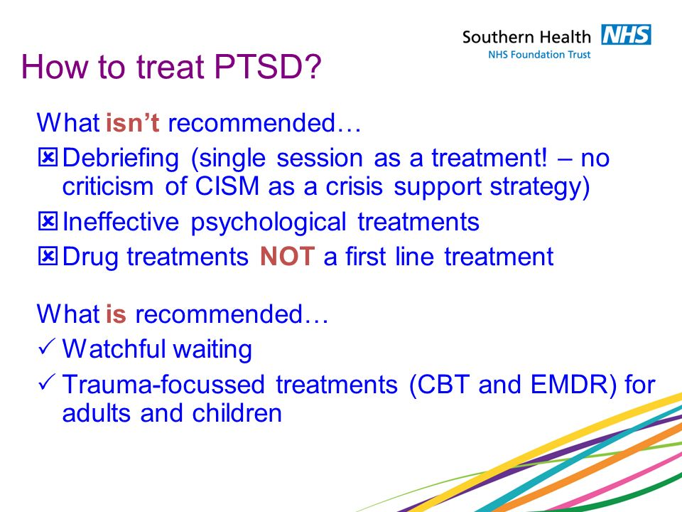 How to treat PTSD What isn't recommended…