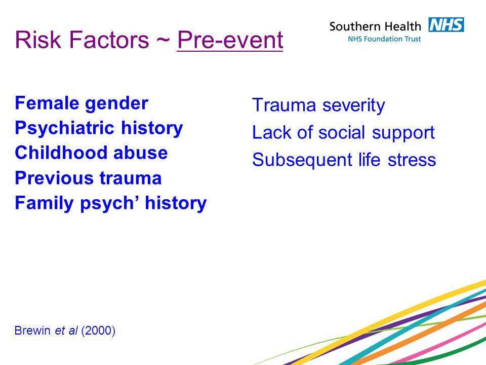 Risk Factors ~ Pre-event