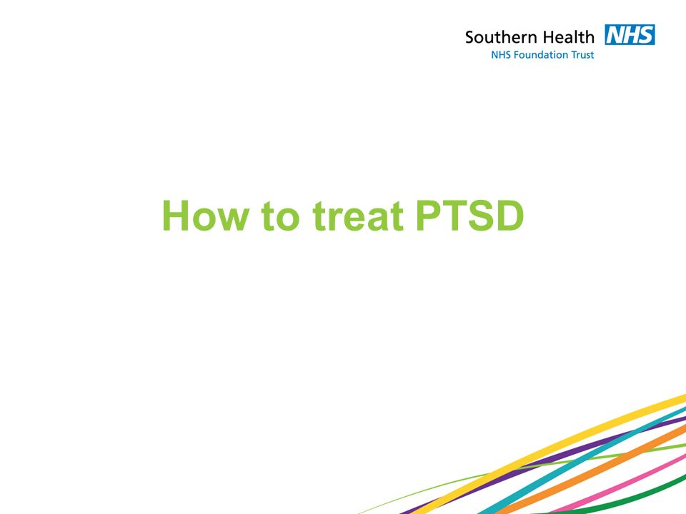 How to treat PTSD
