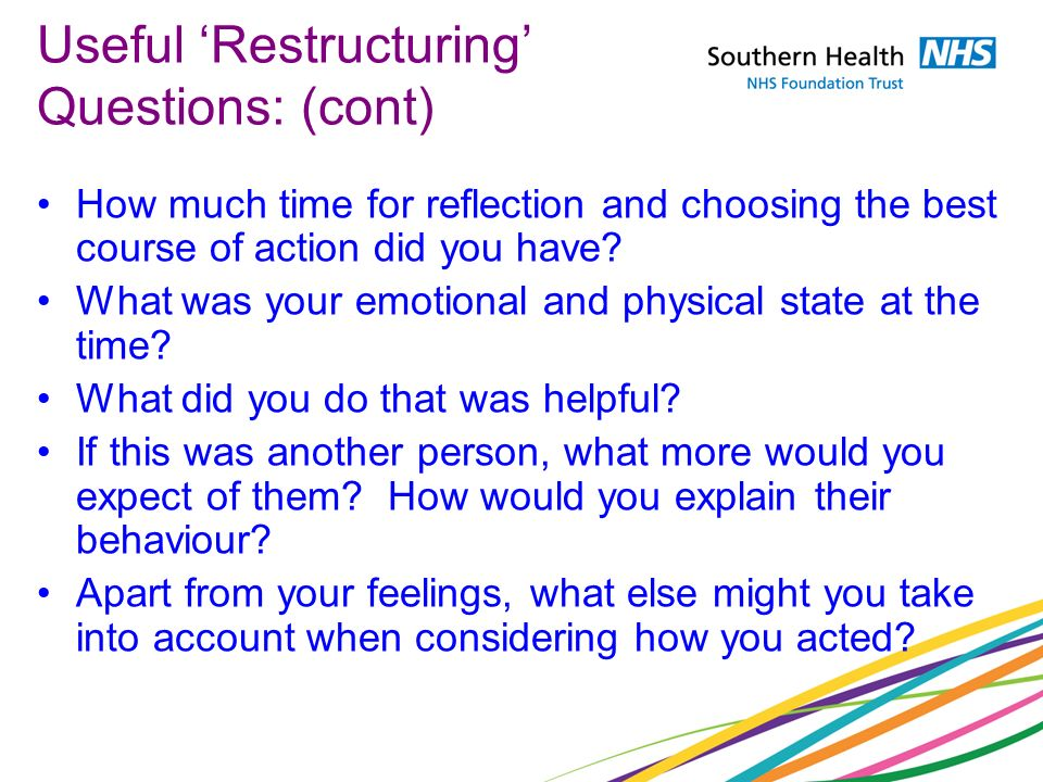 Useful 'Restructuring' Questions: (cont)