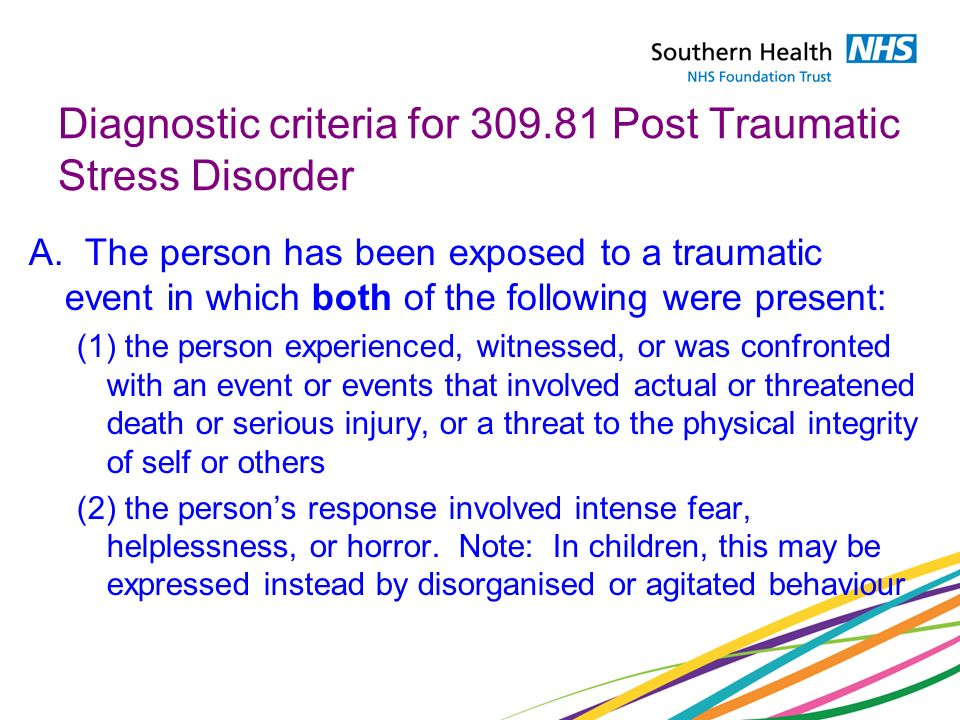 Diagnostic criteria for 309.81 Post Traumatic Stress Disorder