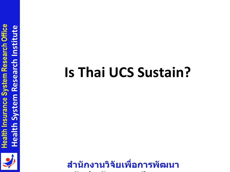 Is Thai UCS Sustain