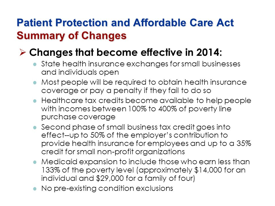 Patient Protection and Affordable Care Act Summary of Changes