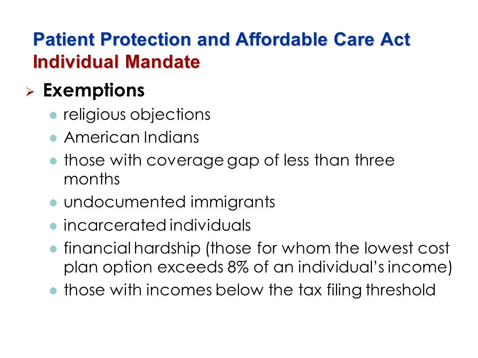 Patient Protection and Affordable Care Act Individual Mandate
