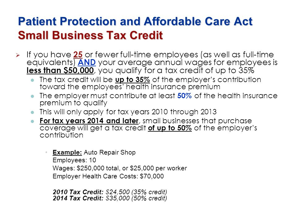 Patient Protection and Affordable Care Act Small Business Tax Credit
