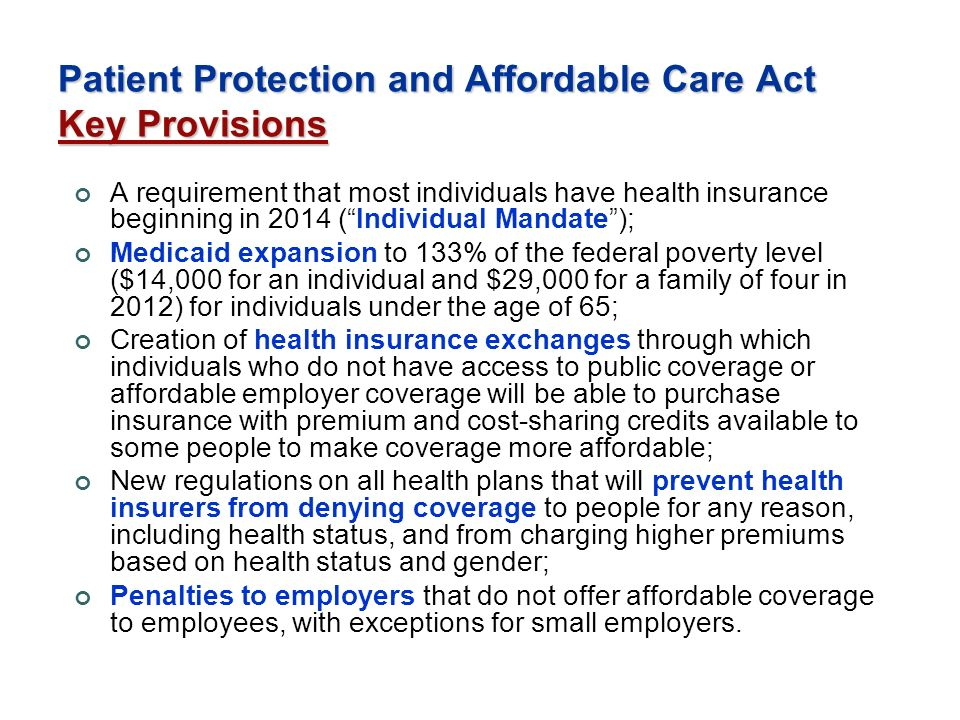 Patient Protection and Affordable Care Act Key Provisions
