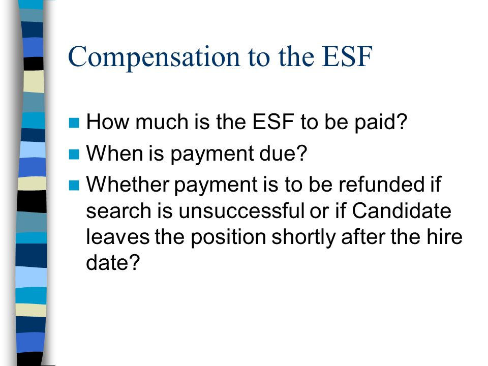 Compensation to the ESF