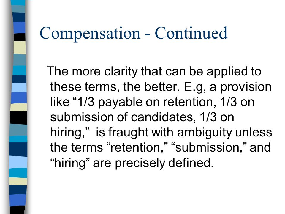 Compensation - Continued