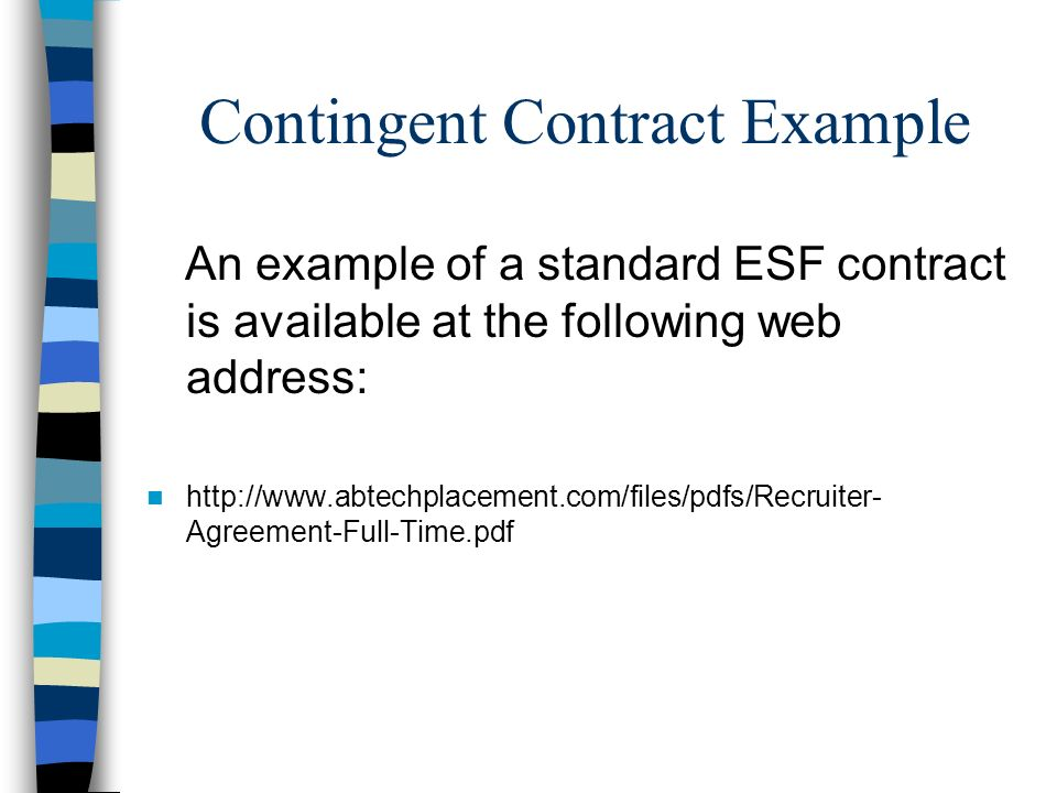 Contingent Contract Example