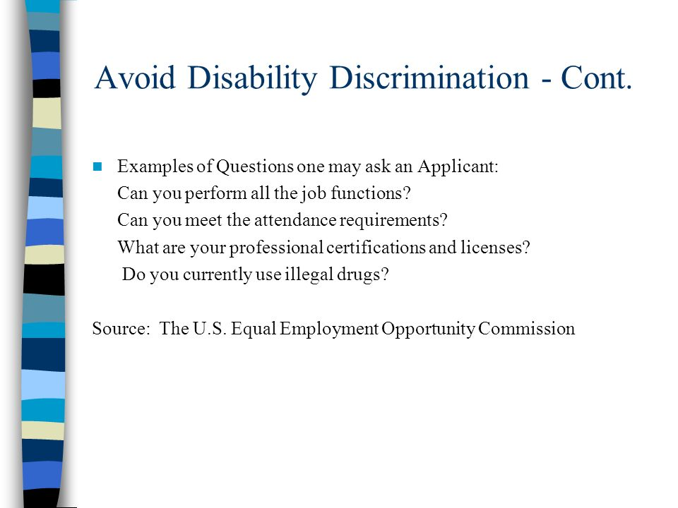 Avoid Disability Discrimination - Cont.