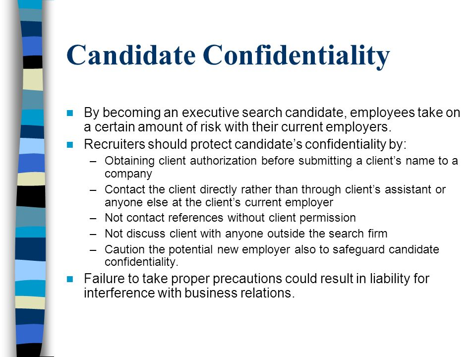 Candidate Confidentiality