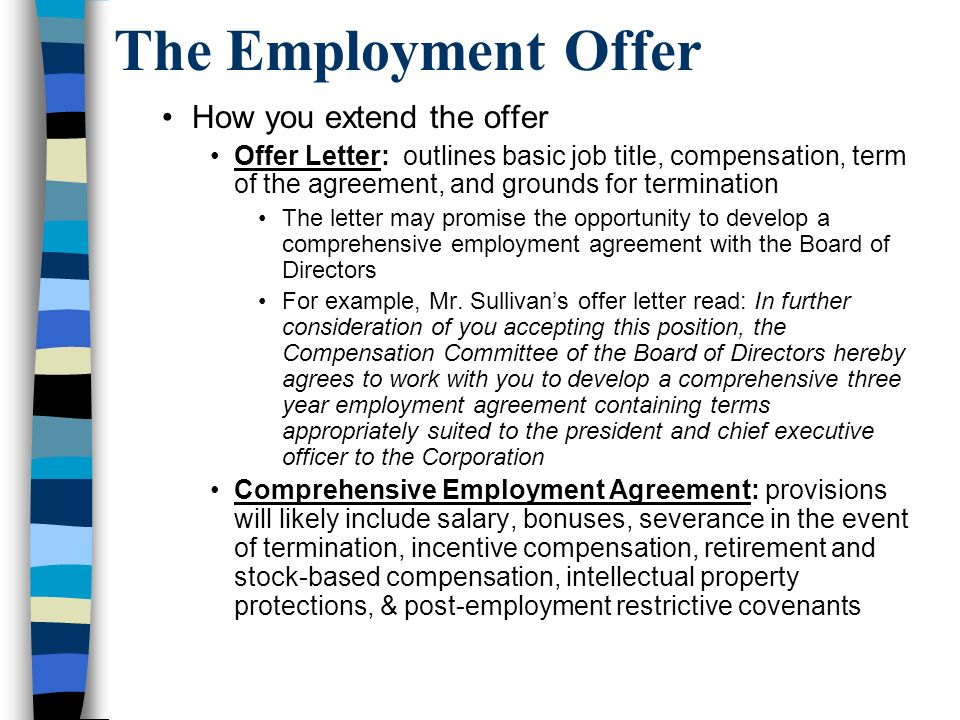 The Employment Offer How you extend the offer